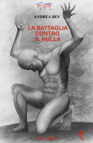 La battaglia contro il nulla, Andrea Bes