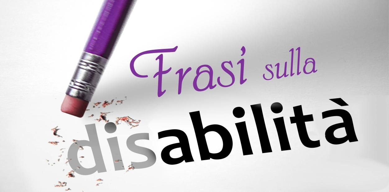 Frasi sulla disabilità