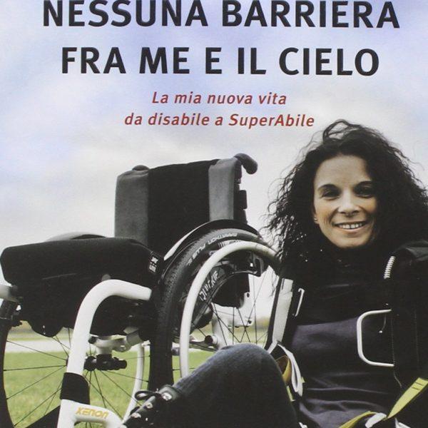 Nessuna barriera tra me e il cielo di Laura Rampini