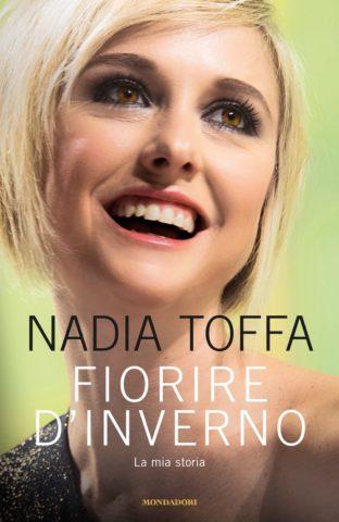 Libro Fiorire d'inverno Nadia Toffa